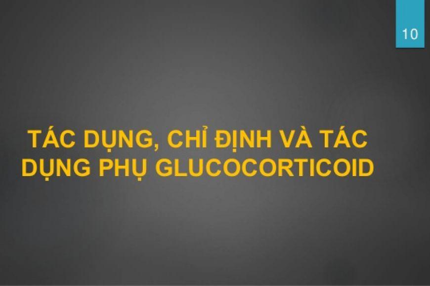 Chỉ định và lựa chọn sử dụng Glucocorticoid