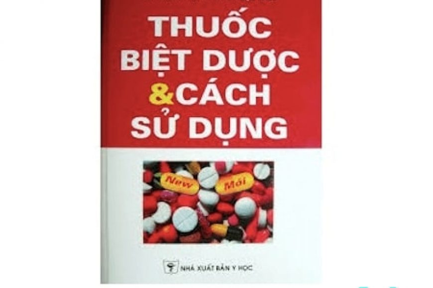 Sách học bán thuốc bản PDF – thuốc và biệt dược và cách sử dụng