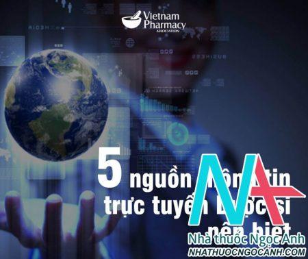 5 nguồn thông tin trực tuyến miễn phí dược sĩ cần biết