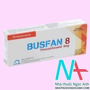 Thuốc Busfan có tác dụng gì