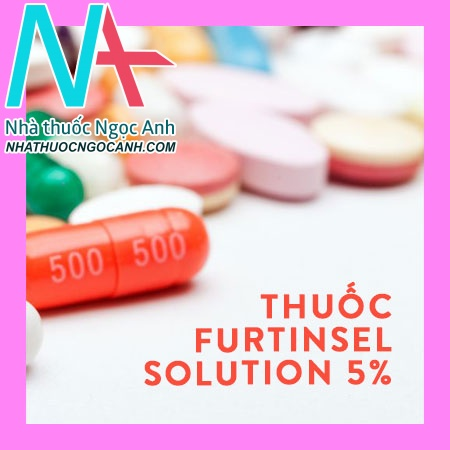 Thuốc Furtinsel Solution 5%