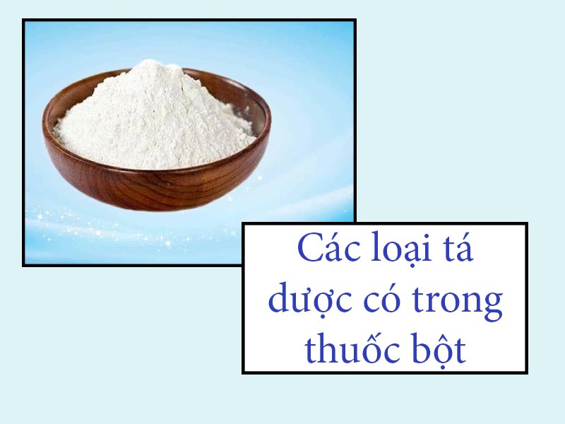 Các loại tá dược trong thuốc bột