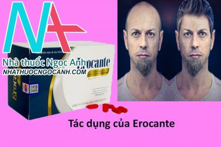 Tác dụng của Erocante