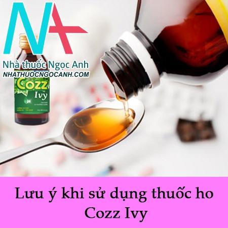 Lưu ý khi sử dụng thuốc ho Cozz Ivy