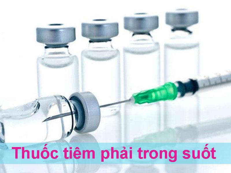 Thuốc tiêm phải trong suốt