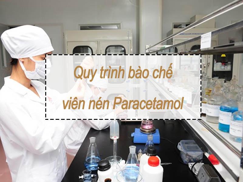Qui trình bào chế viên nén paracetamol