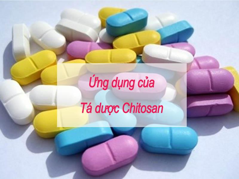 Ứng dụng của tá dược Chitosan