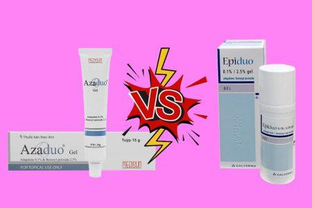So sánh 2 sản phẩm trị mụn Azaduo và Epiduo