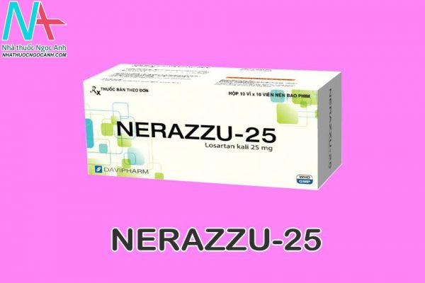Thuốc NERAZZU-25 là gì?