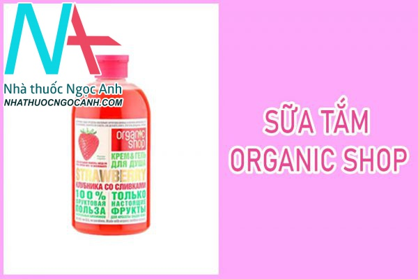 Sữa tắm Organic shop