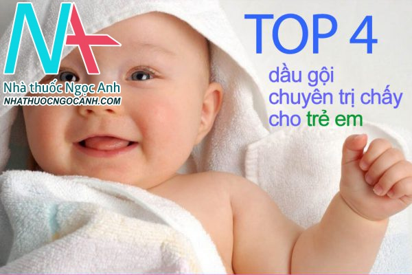Top 4 dầu gội chuyên trị chấy cho trẻ em hiện nay